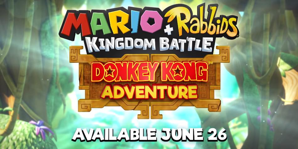 Mario + Rabbids Kingdom Battle: E3 2018 Donkey Kong Adventure DLC