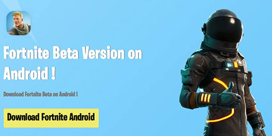 Fortnite for Android has not come out and its beta version