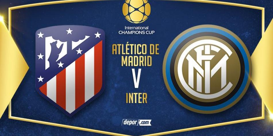 Atlético de Madrid vs. Inter Milan LIVE ONLINE LIVE ONLINE for free today: TRANSMISSION via DirecTV for International Champions Cup 2018 from Spain | Rest of the world