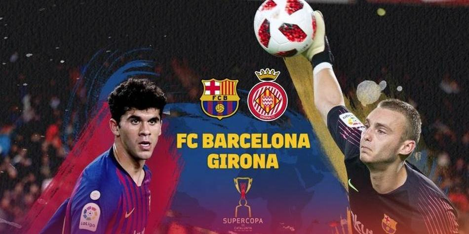 Barcelona Vs Girona Live For Supercopa Cataluna 2019 Live On Tv3 And Youtube Online Friendly Tv By Sabadell Spain