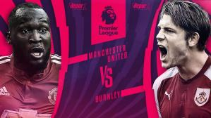 Manchester United chocará con el Burnley por la Premier League