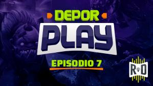 Depor Play Episodio 7